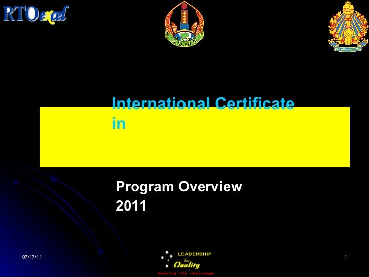 Program Overview 2011 International Certificate in