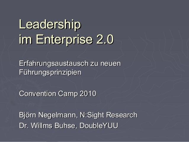 LeadershipLeadership im Enterprise 2.0im Enterprise 2.0 Erfahrungsaustausch zu neuenErfahrungsaustausch zu neuen Führungsp...