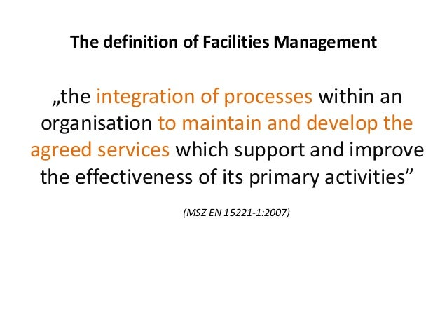 ... Facilities Manager │ Hungary; 2. The Definition ...
