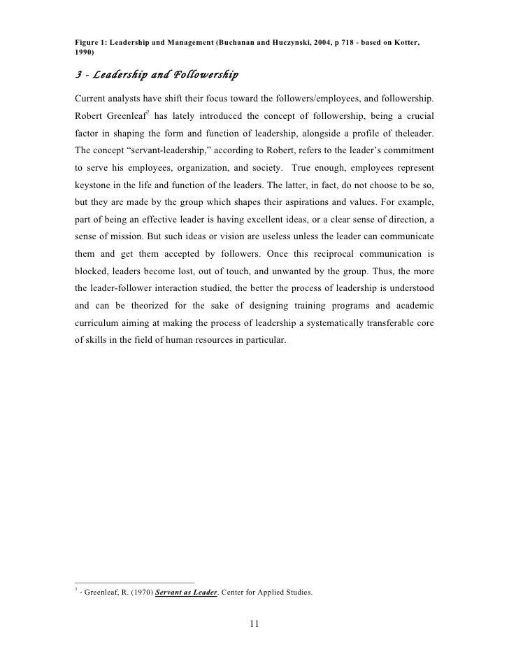 Figure 1: Leadership and Management (Buchanan and Huczynski, 2004, p 718 - based on Kotter, 1990)  3 - Leadership and Foll...