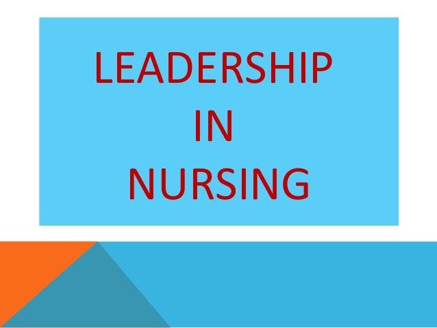 leadership in nursing essay Journalism career essay examples transformational leadership in nursing essay uw nursing app i love nursing quotes.