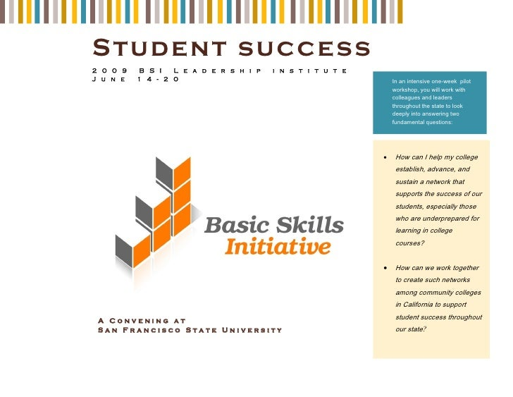 S tud ent suc cess 2009   BSI Leadership       institute June   14-20                                In an intensive one-w...