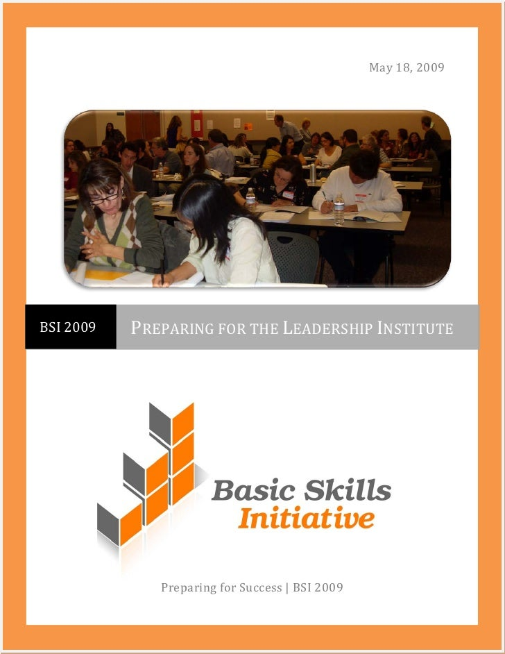 May 18, 2009     BSI 2009   PREPARING FOR THE LEADERSHIP INSTITUTE                   Preparing for Success | BSI 2009