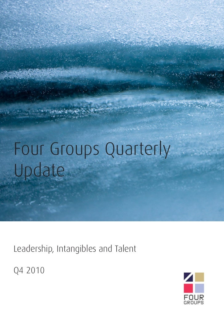 Four Groups QuarterlyUpdateLeadership, Intangibles and TalentQ4 2010