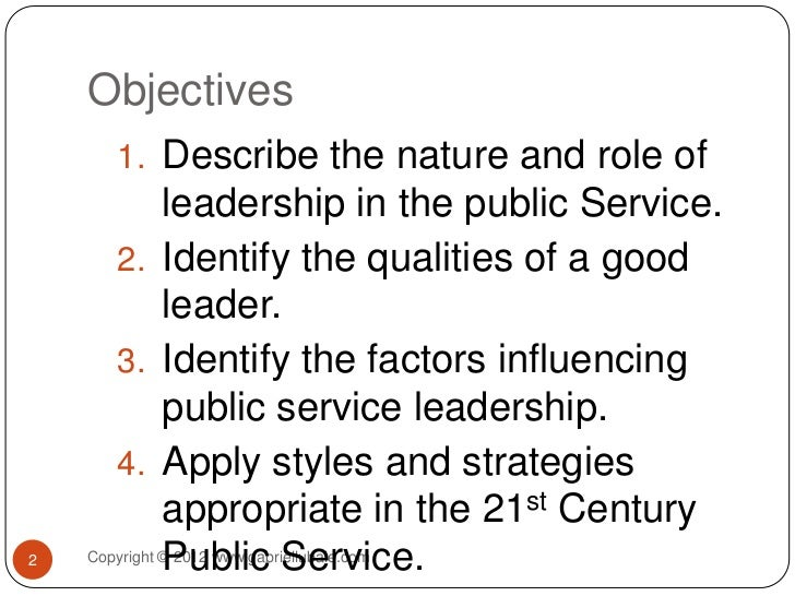 leadership teamwork in the public serv Compare and evaluate the effectiveness of different leadership styles used in the uniformed public services in this essay, i will be comparing and evaluating different types of leadership style and how effective each one is leadership style plays a major part in running.