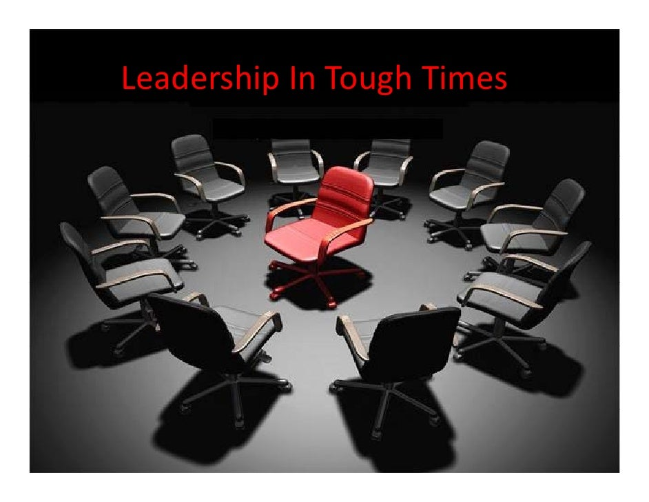 LeadershipInToughTimes          p       g