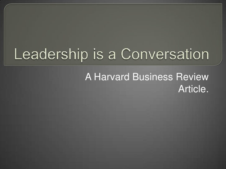 A Harvard Business Review                   Article.
