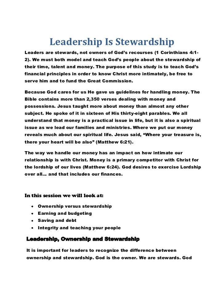 Leadership Is StewardshipLeaders are stewards, not owners of God's recourses (1 Corinthians 4:1-2). We must both model and...