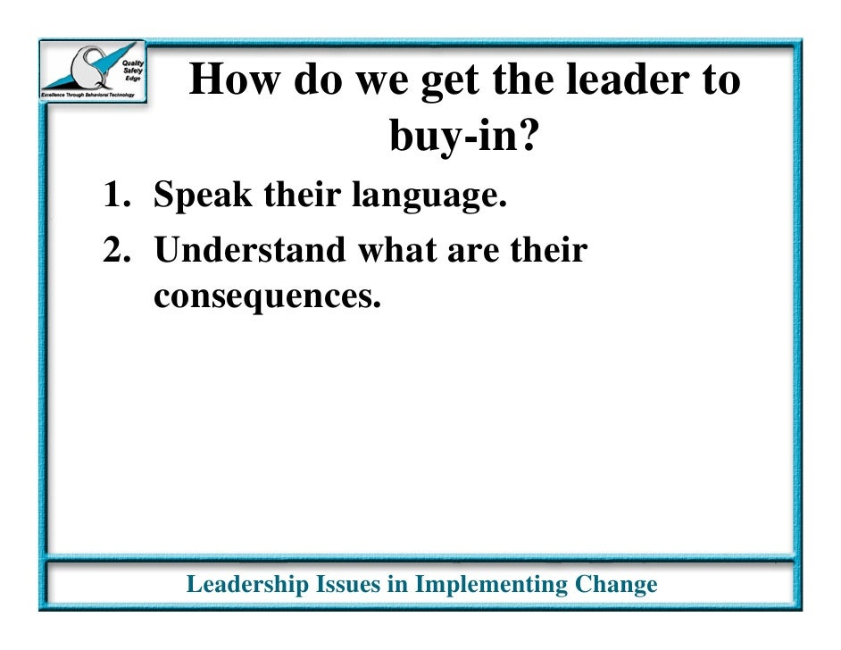 implementing a leadership change Leadership is important in the implementation of innovation in business, health, and allied health care settings yet there is a need for empirically validated organizational interventions for coordinated leadership and organizational development strategies to facilitate effective evidence-based practice (ebp) implementation.
