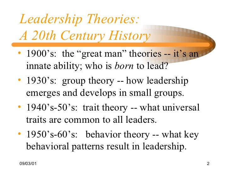 what s leadership a brief history of theories and concepts  leadership theories