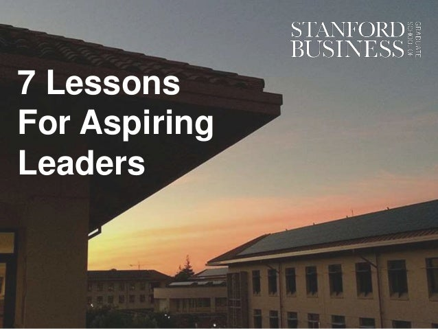 7 Lessons For Aspiring Leaders