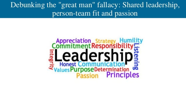 """Debunking the """"great man"""" fallacy: Shared leadership, person-team fit and passion"""