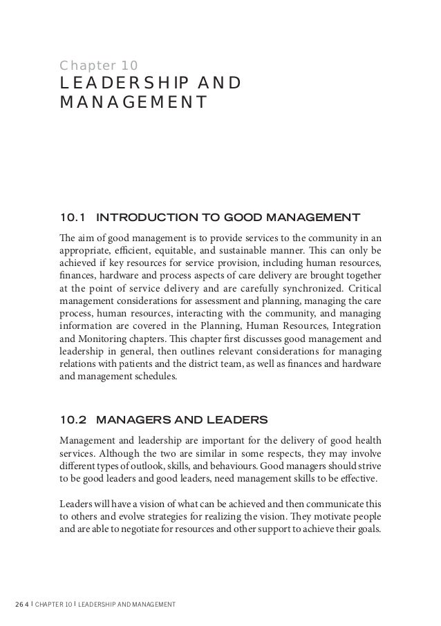 264 l CHAPTER 10 l LEADERSHIP AND MANAGEMENT Chapter 10 LEADERSHIP AND MANAGEMENT 10.1 INTRODUCTION TO GOOD MANAGEMENT The...