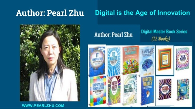 Author: Pearl Zhu Digital is the Age of Innovation WWW.PEARLZHU.COM
