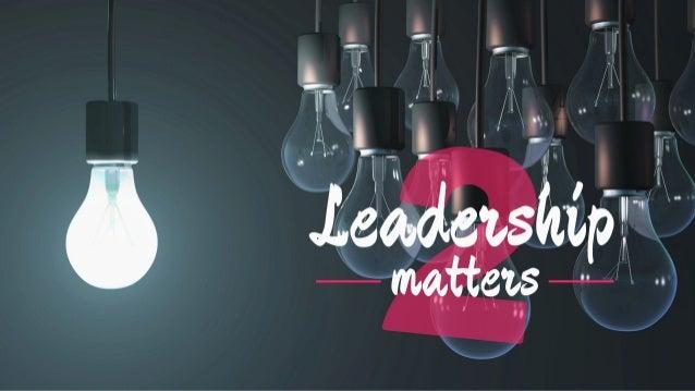 Leadership matters (Part 2)