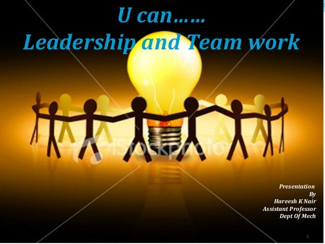 Leadership motivation and teamwork