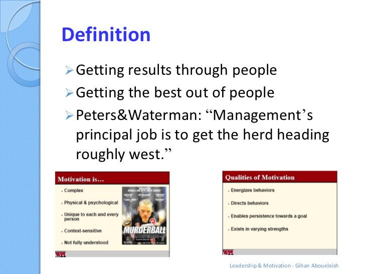 """Definition Getting results through people Getting the best out of people Peters&Waterman: """"Management""""s principal job i..."""