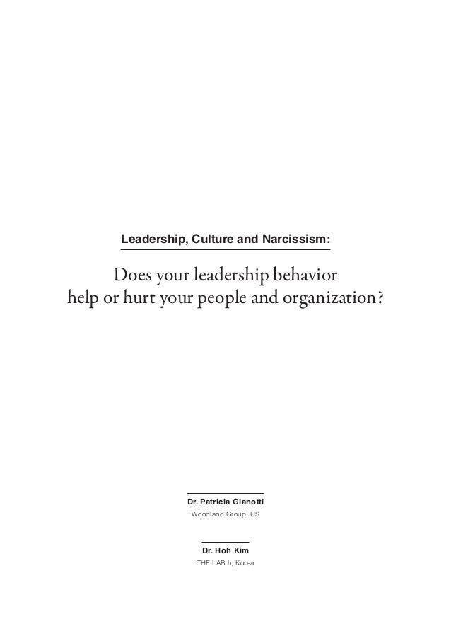 Does your leadership behavior help or hurt your people and organizati…
