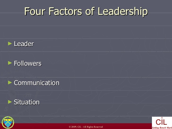 four factors of leadership The key to leadership encourage risk taking  viscott is the author of four screenplays and several lines of greeting cards  the four factors of risk.