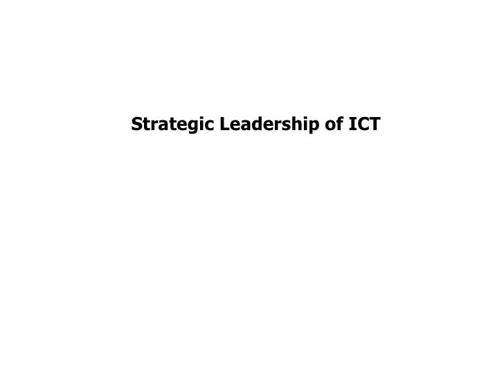 Strategic Leadership of ICT<br />