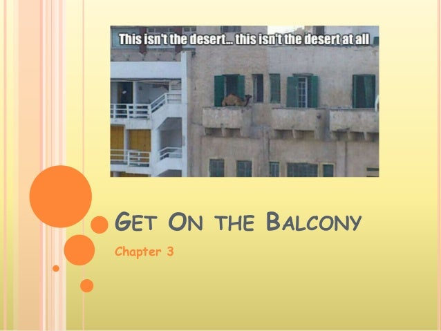 GET ON THE BALCONY Chapter 3