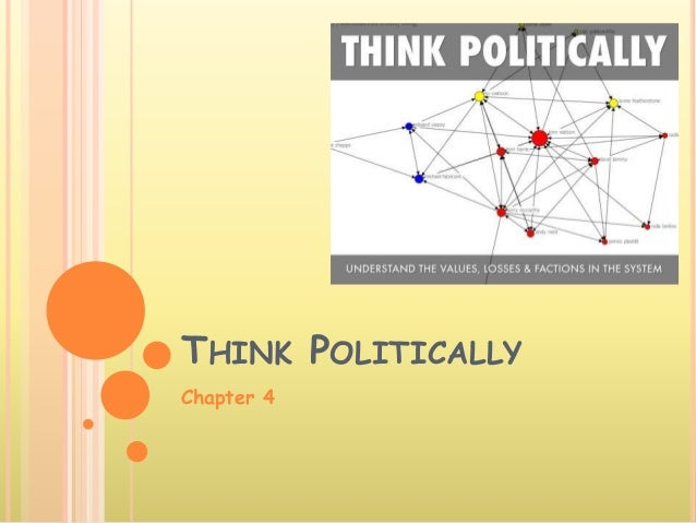 THINK POLITICALLY Chapter 4
