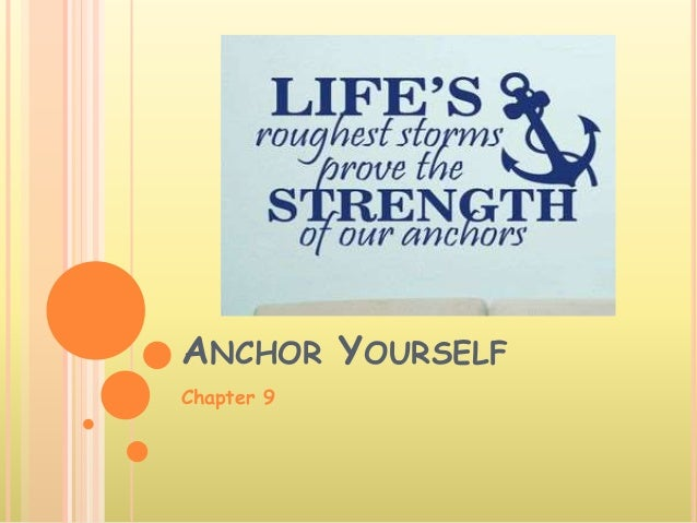 ANCHOR YOURSELF Chapter 9