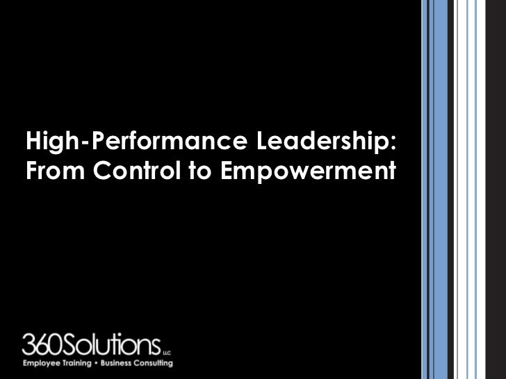 High-Performance Leadership:From Control to Empowerment