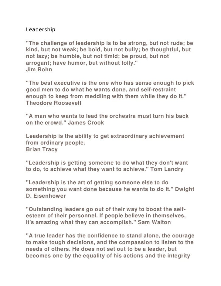 """Leadership""""The challenge of leadership is to be strong, but not rude; bekind, but not weak; be bold, but not bully; be tho..."""