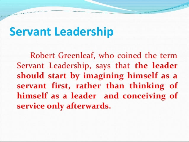 Servant Leadership Quotes Awesome Leadership Quotes