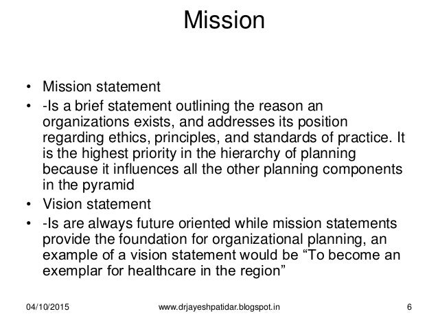 Mission • Mission statement • -Is a brief statement outlining the reason an organizations exists, and addresses its positi...