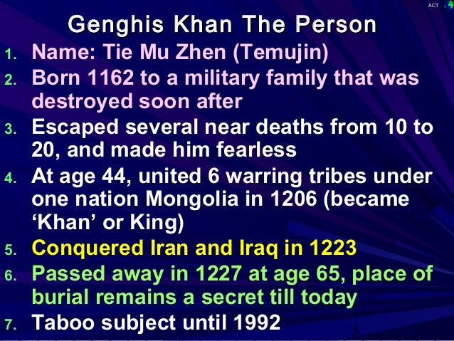 leadership from genghis khan Genghis khan (photo credit: wikipedia) on one end of the leadership spectrum, there is machiavelli–conniving, ambitious and ruthless on the other there is cyrus the great–humble, generous.