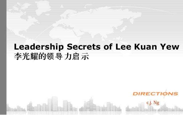 Leadership secrets of Lee Kuan Yew Slide 2