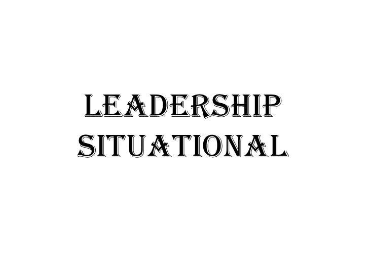 LeadershipSItuational