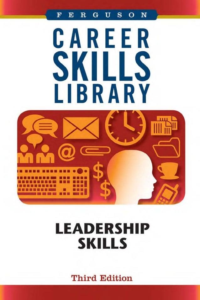 Career Skills LibraryLeadershipSkillsTHIRD EDITION
