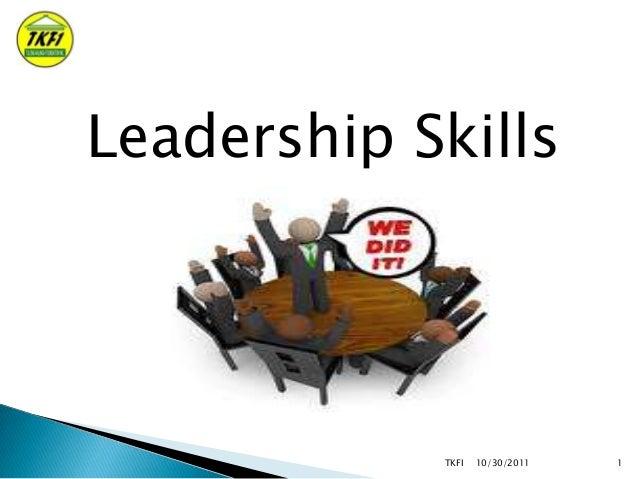 Leadership Skills  TKFI  10/30/2011  1