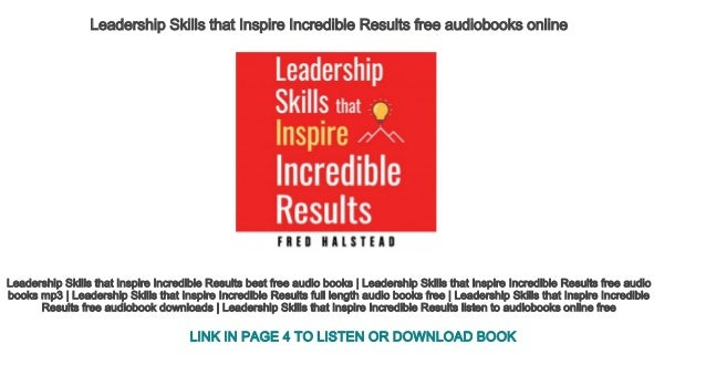 Leadership Skills That Inspire Incredible Results Free Audiobooks Onl