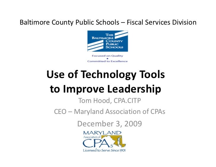 Baltimore County Public Schools – Fiscal Services Division             Use of Technology Tools          Use of Technology ...