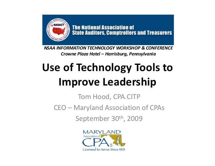 NSAAINFORMATIONTECHNOLOGYWORKSHOP&CONFERENCE        CrownePlazaHotel– Harrisburg,Pennsylvania   UseofTechnology...