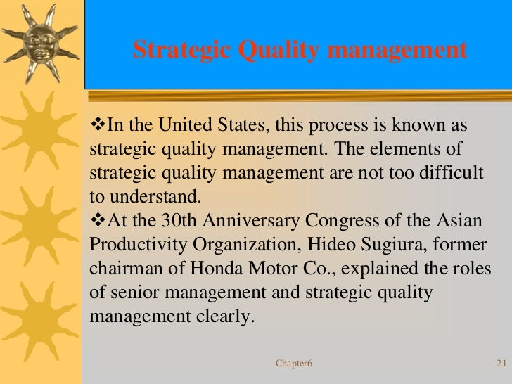 adoption of strategic total quality management Abstract—it is critical that the managers understand and design strategies to  obtain a greater hotel performance we adopt input-processing-output (ipo) to.