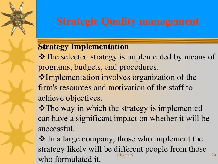 strategic planning and total quality implementation Mechanical - total quality management  seven steps to strategic quality planning   step 7 implementation.