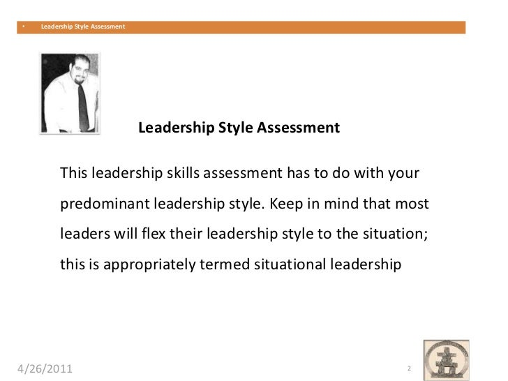 leadership assessment style Taking a leadership assessment test jobtestprep has created various prep packs which can help you practice for leadership assessment test.