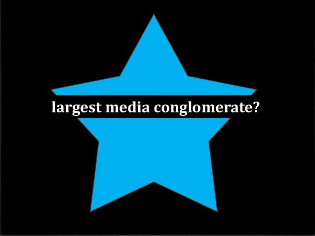 largest media conglomerate?