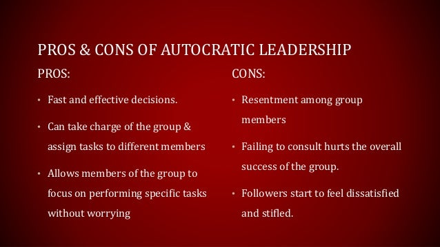 disadvantages of autocratic government Autocratic leadership, also known as authoritarian leadership, involves high  control and little group input learn about the pros and cons of this.