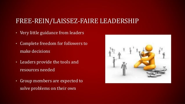 laissez faire leadership style Full-text paper (pdf): the destructiveness of laissez-faire leadership behavior.