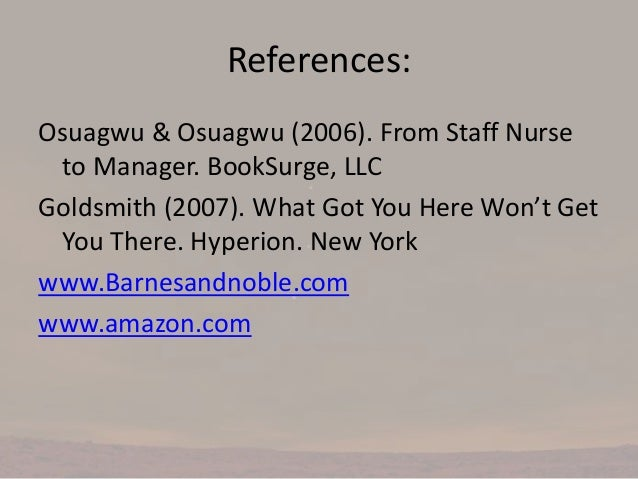 managerial leadership role for nurses use of research evidence essay Introduction to management and leadership  patently clear from research and anecdotal evidence that high  role middle and entry-level managers use.