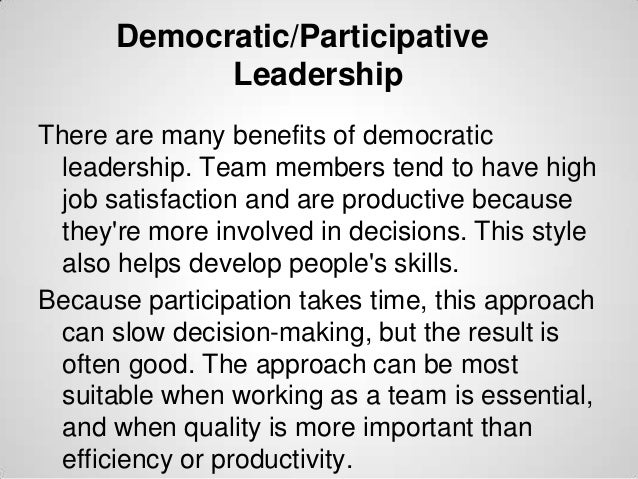 advantages of democratic leadership style