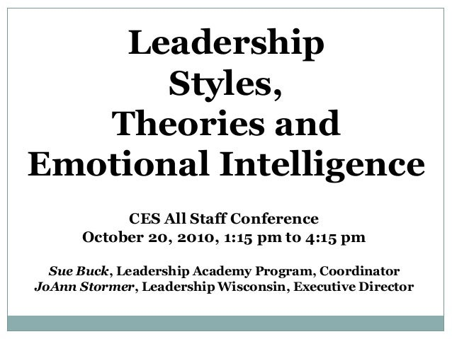CES All Staff Conference October 20, 2010, 1:15 pm to 4:15 pm Sue Buck, Leadership Academy Program, Coordinator JoAnn Stor...