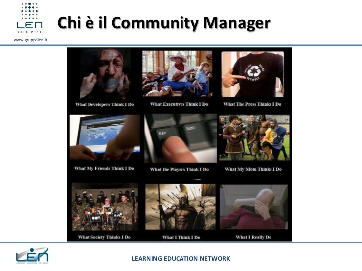 Chi è il Community Managerwww.gruppolen.it                            LEARNING EDUCATION NETWORK
