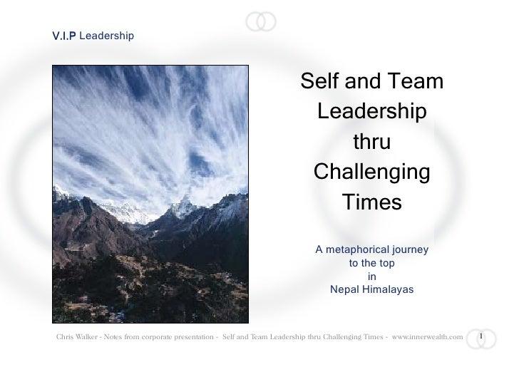 V.I.P Leadership                                                                           Self and Team                  ...